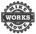 Mike Rowe Works - where being dirty is fine