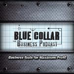 Blue Collar Business Podcast Logo & Link